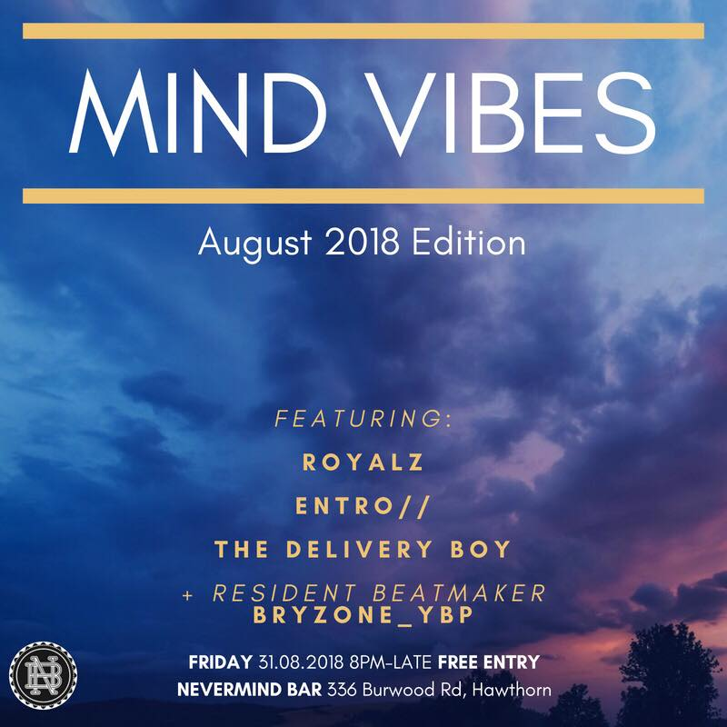 Royalz beat set @ Nevermind Bar, Melbourne, August 31st 2018